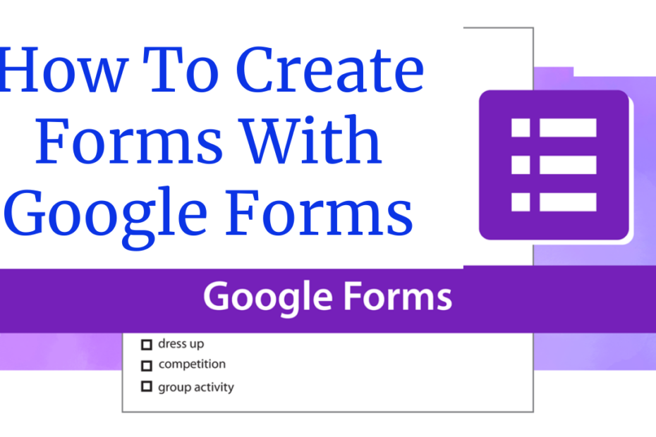 How To Create Forms With Google Forms